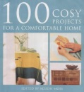 100 Cosy Projects: For a Comfortable Home
