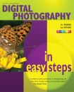 Digital Photography In Easy Steps: 3rd Edition (In Easy Steps Series)