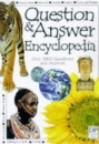 Question and Answer Encyclopedia: Over 1000 Questions and Answers (Questions & Answers)