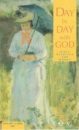 Day by Day with God: January to April 2001: Bible Readings for Women