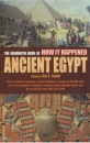 The Mammoth Book of How It Happened: Ancient Egypt (The mammoth book of how it happened)