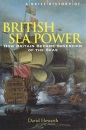 A Brief History of British Sea Power (Brief History)
