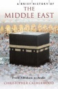 A Brief History of The Middle East (Brief History)