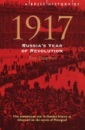 1917: Russia's Revolutionary Year (Brief History) (Brief History of)