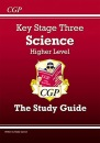 KS3 Science Study Guide - Higher:Study guide - Levels 5-7 (Study guide): Revision Guide - Levels 5-7 (Revision Guides)