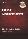 GCSE Mathematics: Higher Level: The Revision Guide