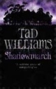 Shadowmarch (Shadowmarch Trilogy)
