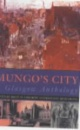 Mungo's City: A Glasgow Anthology