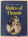 Little Book of Rules of Thumb