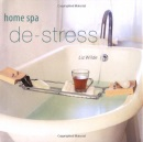 Home Spa de-Stress