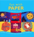 Fun with Paper: 50 Great Papercraft Projects for Kids to Make
