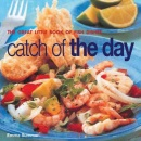 Catch of the Day: The Great Little Book of Fish Dishes