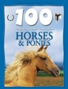 100 Things You Should Know About Horses and Ponies (100 Things You Should Know Abt)