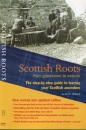 Scottish Roots: Step-by-Step Guide for Ancestor Hunters (Step By Step Guide)