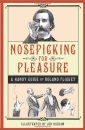 Nosepicking For Pleasure: A Handy Guide