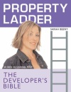 Property Ladder: The Developers Bible