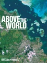 Above the World: Stunning Satellite Images from Above the Earth