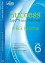 Maths Level 6: Learn and Practise (Letts Key Stage 3 Success) (Letts Key Stage 3 Success Learn and Practise)