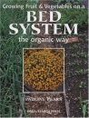 Growing Fruit and Vegetables on a Bed System the Organic Way