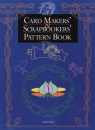 Card Makers' and Scrapbookers' Pattern Book (Craft)