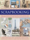Step-by-step Scrapbooking: How to Display Your Treasured Photographs and Memories with Fun and Fabulous Scrapbook Pages
