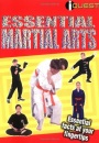 Essential Martial Arts: Essential Facts at Your Fingertips (I-quest)