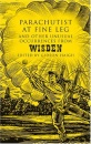 Parachutist at Fine Leg: And Other Unusual Occurrences from Wisden