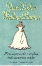Your Pocket Weedding Planner: How to prepare for a wedding that's economical and fun (How to Books)