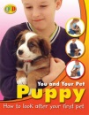 You and Your Pet: Puppy