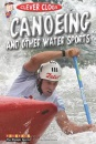 Canoeing and Other Water Sports (Clever Clogs: the Olympic Sports)