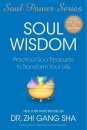 Soul Wisdom: Practical Soul Treasures to Transform Your Life