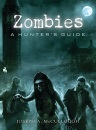 Zombies: A Hunter's Guide (General Military)