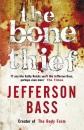 The Bone Thief: A Body Farm Thriller