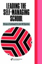The Self-managing School (Education Policy Perspectives)