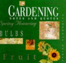 Gardening Notes and Quotes (Record Book)