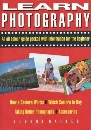 Learn Photography: An All-Colour Guide Packed with Information for the Beginner
