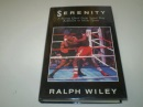 Serenity: Boxing Quest from Sugar Ray Robinson to Mike Tyson