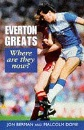 Everton Greats: Where are They Now?