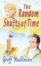 The Random Shafts of Time
