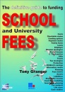 School Fees: The Definitive Guide to Funding School and University Fees