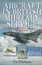 Aircraft in British Military Service, 1946-96