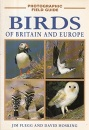 Birds of Britain and Europe (Photographic Field Guides)