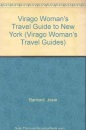 Virago Woman's Travel Guide to New York (Virago Woman's Travel Guides)