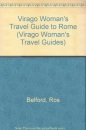 Virago Woman's Travel Guide to Rome (Virago Woman's Travel Guides)