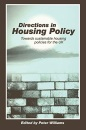 Directions in Housing Policy: Towards Sustainable Housing Policies for the UK