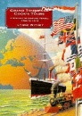 Grand Tours and Cook's Tours: A History of Leisure Travel, 1750 to 1915