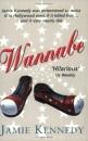 Wannabe: A Hollywood Experiment