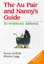 The Au Pair and Nanny's Guide to Working Abroad