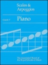 Scales and Arpeggios: Grade 7: Piano