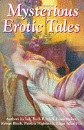 Mysterious Erotic Tales: An Anthology